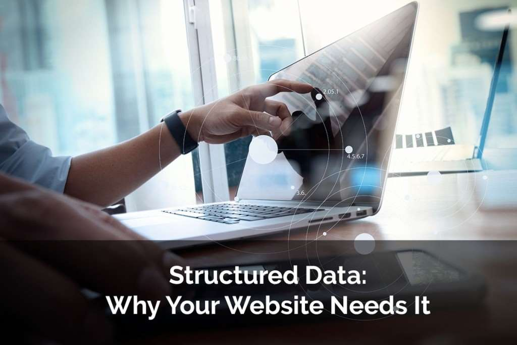 Structured Data: Why Your Website Needs It