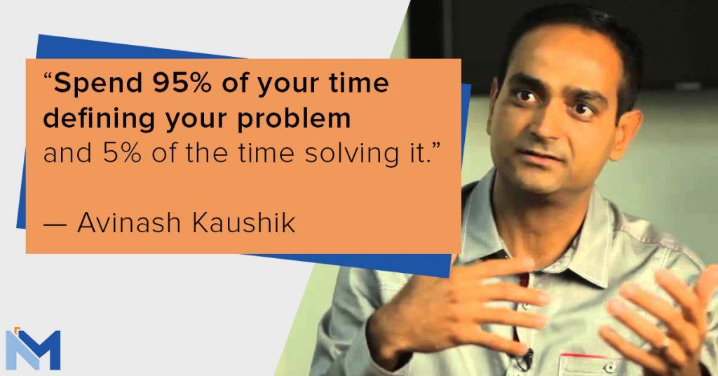 Avinash Kaushik on solving problems by defining them correctly.