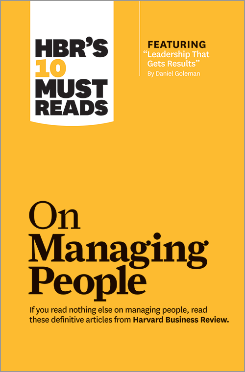 On Managing People -- Harvard Business Review